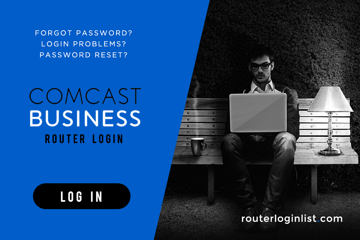 How To Comcast Business Router Login Find Default User Password Ip